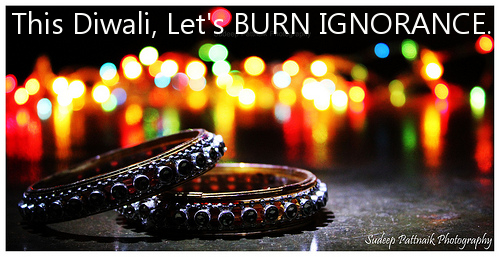 This Diwali, Let's Burn Ignorance instead!